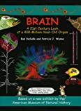 Brain: A 21st Century Look at a 400 Million Year Old Organ (Wallace and Darwin)