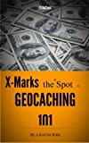 X Marks the Spot: Geocaching 101 A Family Travel Game