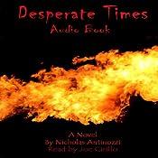 Desperate Times | [Nicholas Antinozzi]