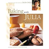 Baking with Julia: Savor the Joys of Baking with America's Best Bakers by Dorie Greenspan and Julia Child