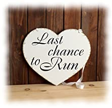 buy Last Chance To Run Wedding Heart Sign Rustic Shabby Chic Primitive Distressed Wedding Sign, Ring Bearer Flower Girl Sign Handmade