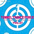 Tunnel Trance Force 27