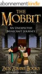 The Mobbit: An Unexpected Minecraft J...