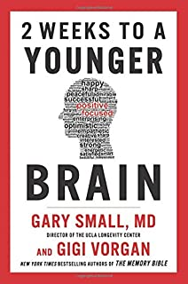 Book Cover: 2 Weeks To A Younger Brain: New York Times Bestselling Authors of The Memory Bible