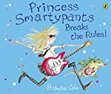 Babette Cole Princess Smartypants Breaks the Rules!