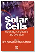 Solar Cells: Materials, Manufacture and Operation