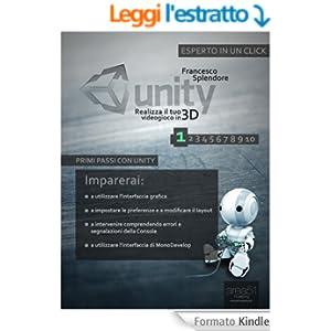 Unity: realizza il tuo videogioco in 3D. Livello 1 (Esperto in un click)