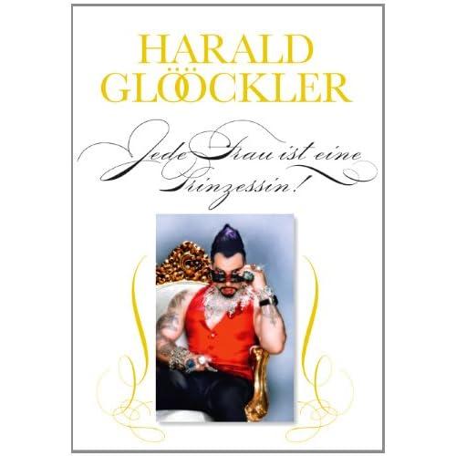 Jede Frau ist eine Prinzesin von Harald Glööckler