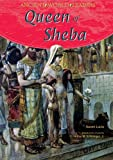 Queen of Sheba (Ancient World Leaders)