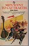 Men Went to Cattraeth (0426061462) by James, John