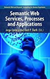 img - for Semantic Web Services, Processes and Applications (Semantic Web and Beyond) book / textbook / text book