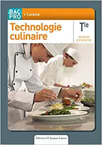 Technologie culinaire tle bac pro cuisine st phane bonnard livres - Technologie cuisine bac pro ...