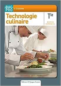 Technologie culinaire tle bac pro cuisine for Technologie cuisine bac pro