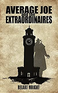 Average Joe And The Extraordinaires by Belart Wright ebook deal