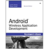 Android Wireless Application Development (2nd Edition)by Shane Conder