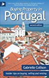 Gabrielle Collison Buying Property in Portugal (second edition) - insider tips for buying, selling and renting