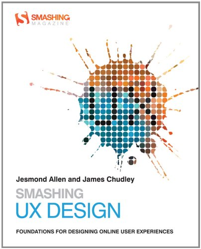 Smashing UX Design (Smashing Magazine Book Series)