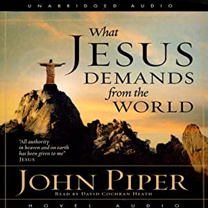 What Jesus Demands from the World Hörbuch