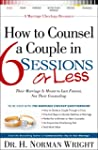 How to Counsel a Couple in 6 Sessions...