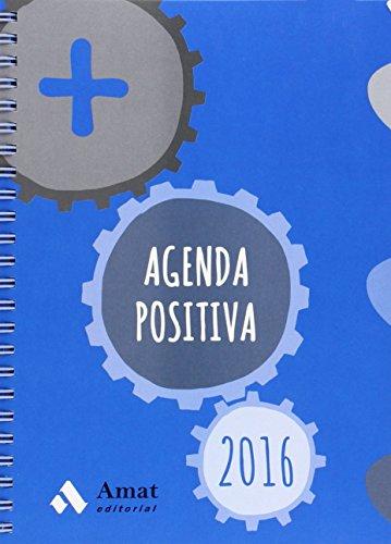 Agenda Positiva 2016 (Agendas Y Calendarios 2016)