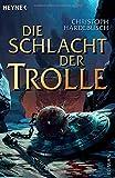 Die Trolle-Saga, 2: Die Schlacht der Trolle