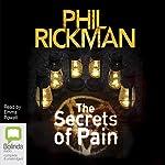 The Secrets of Pain: Merrily Watkins Mysteries, Book 11 | Phil Rickman
