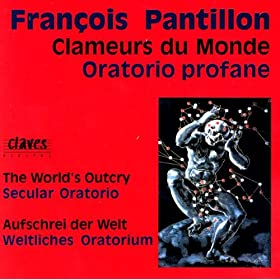 Clameurs du Monde, Oratorio profane: Premi�re journ�e. Introduction et Bacchanale de la Machine