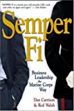 Image of Semper Fi: Business Leadership the Marine Corps Way