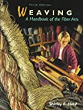 img - for Weaving: A Handbook of the Fiber Arts by Held, Shirley E. (1998) Paperback book / textbook / text book