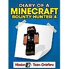 Minecraft: Diary of a Minecraft Bounty Hunter 4 (Mission Team Grieferz) ((Mission Team Grieferz Parte 1))