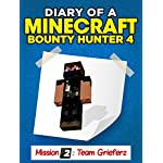 Minecraft: Diary of a Minecraft Bounty Hunter 4 (Mission Team Grieferz) ((Mission Team Grieferz Parte 1))