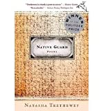 [ Native Guard[ NATIVE GUARD ] By Trethewey, Natasha ( Author )Apr-01-2007 Paperback