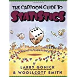 The Cartoon Guide to Statistics ~ Woollcott Smith