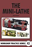 David Fenner The Mini-lathe (Workshop Practice)