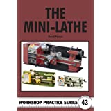 The Mini-lathe (Workshop Practice)by David Fenner