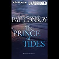 The Prince of Tides (       UNABRIDGED) by Pat Conroy Narrated by Frank Muller