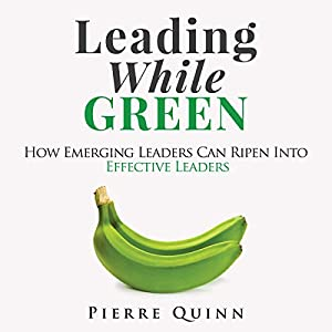 Leading While Green Audiobook