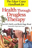 img - for The Edgar Cayce Handbook for Health Through Drugless Therapy The Edgar Cayce Handbook for Health Th book / textbook / text book