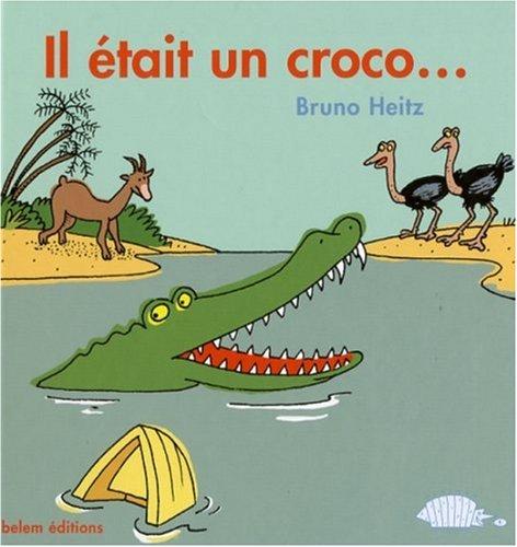 Il était un croco....