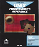 img - for Unix Programmer's Reference (Programming series) book / textbook / text book