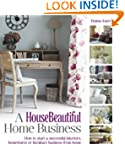 A HouseBeautiful Home Business: How t...