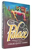 The Palace: An Historical Horror Novel (0312594747) by Yarbro, Chelsea Quinn