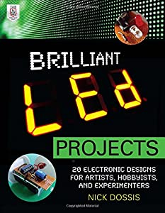 Brilliant LED Projects: 20 Electronic Designs for Artists, Hobbyists, and Experimenters by McGraw-Hill/TAB Electronics