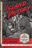 Island victory: The battle of Kwajalein Atoll