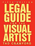 Legal Guide for the Visual Artist (Fifth Edition)