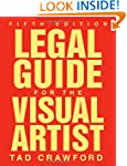 Legal Guide for the Visual Artist (Fi...