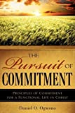 img - for THE PURSUIT OF COMMITMENT by Daniel Owino Ogweno (2008-07-11) book / textbook / text book