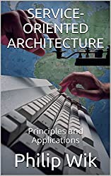 Service-Oriented Architecture- Principles and Applications