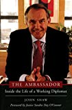img - for The Ambassador: Inside the Life of a Working Diplomat (Capital Currents) book / textbook / text book