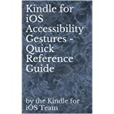 Kindle for iOS Accessibility Gestures - Quick Reference Guide ~ Michael Iams